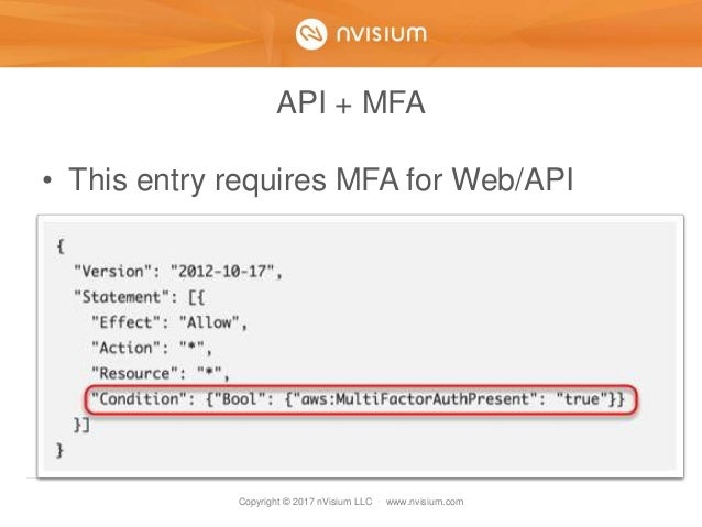 Copyright © 2017 nVisium LLC · www.nvisium.com API + MFA • This entry requires MFA for Web/API