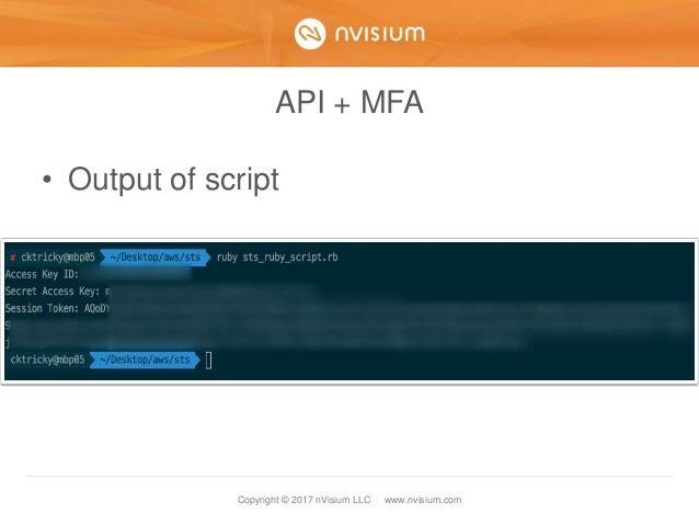 Copyright © 2017 nVisium LLC · www.nvisium.com API + MFA • Output of script