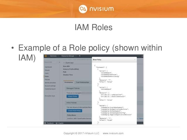 Copyright © 2017 nVisium LLC · www.nvisium.com IAM Roles • Example of a Role policy (shown within IAM)