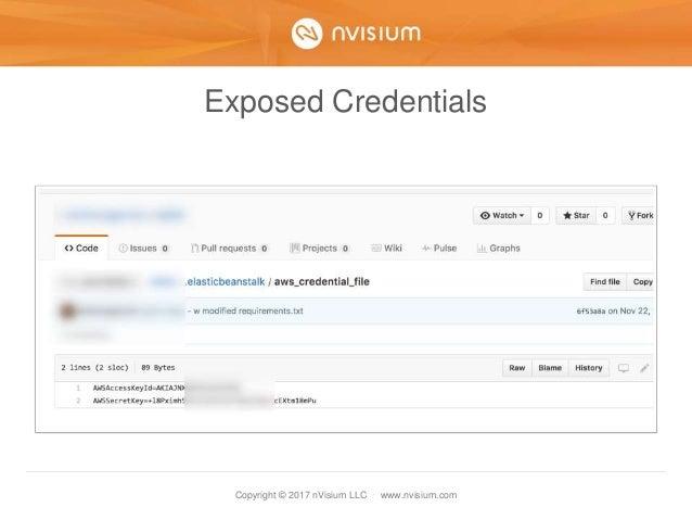 Copyright © 2017 nVisium LLC · www.nvisium.com Exposed Credentials