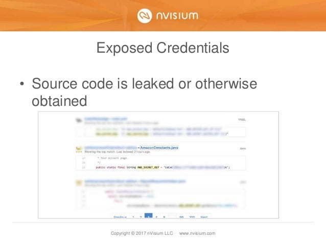 Copyright © 2017 nVisium LLC · www.nvisium.com Exposed Credentials • Source code is leaked or otherwise obtained