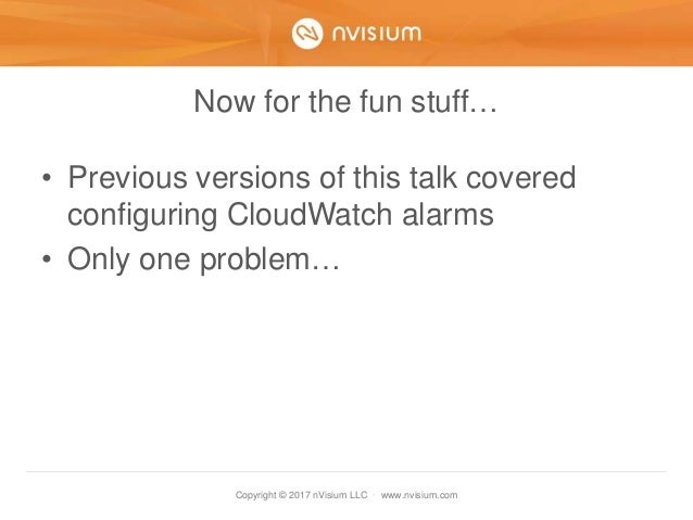 Copyright © 2017 nVisium LLC · www.nvisium.com Now for the fun stuff… • Previous versions of this talk covered configuring...