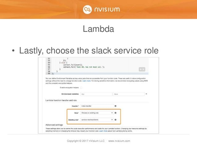 Copyright © 2017 nVisium LLC · www.nvisium.com Lambda • Lastly, choose the slack service role