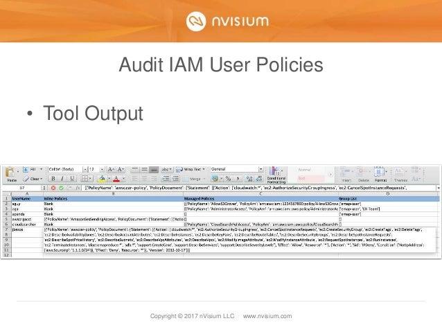 Copyright © 2017 nVisium LLC · www.nvisium.com Audit IAM User Policies • Tool Output