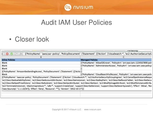 Copyright © 2017 nVisium LLC · www.nvisium.com Audit IAM User Policies • Closer look