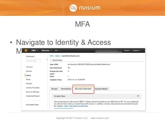 Copyright © 2017 nVisium LLC · www.nvisium.com MFA • Navigate to Identity & Access Management