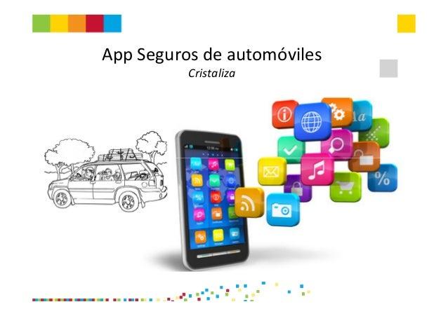 App Seguros de automóvilesCristaliza