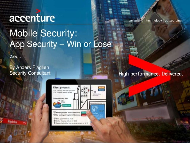 Mobile Security: App Security – Win or Lose Date… By Anders Flaglien Security Consultant