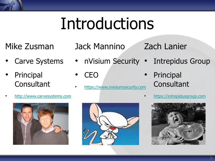 3<br />Introductions<br />Jack Mannino<br /><ul><li>nVisium Security