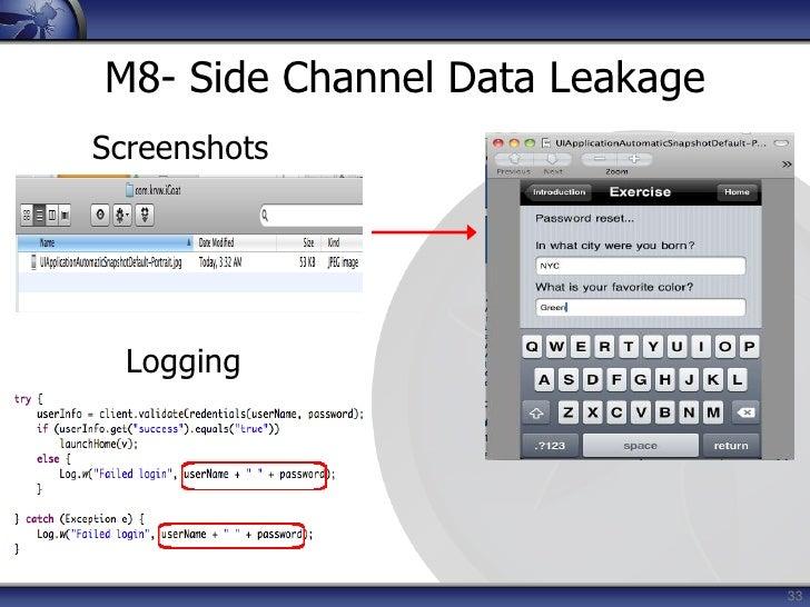 Not leveraging platform best-practices</li></ul>Impact<br /><ul><li>Confidentiality of data lost