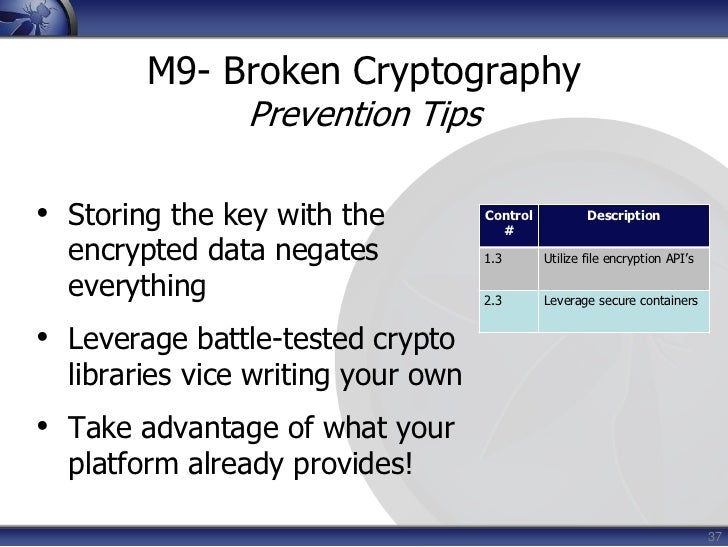 14<br />M1- Insecure Data StoragePrevention Tips<br /><ul><li>Store ONLY what is absolutely required
