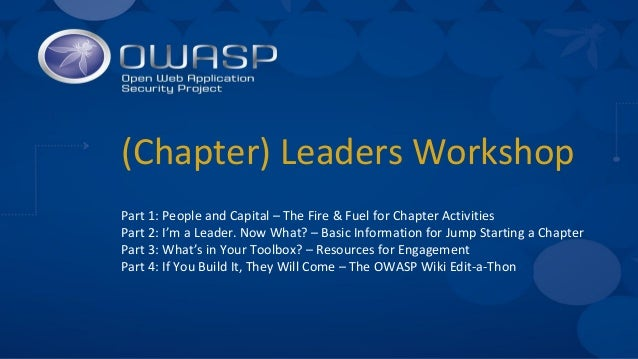 (Chapter) Leaders Workshop Part 1: People and Capital – The Fire & Fuel for Chapter Activities Part 2: I'm a Leader. Now W...