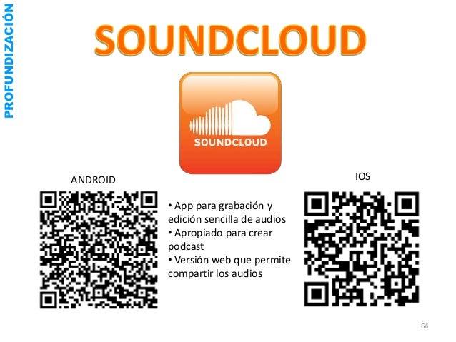 PROFUNDIZACIÓN                 ANDROID                                 IOS                           • App para edición   ...
