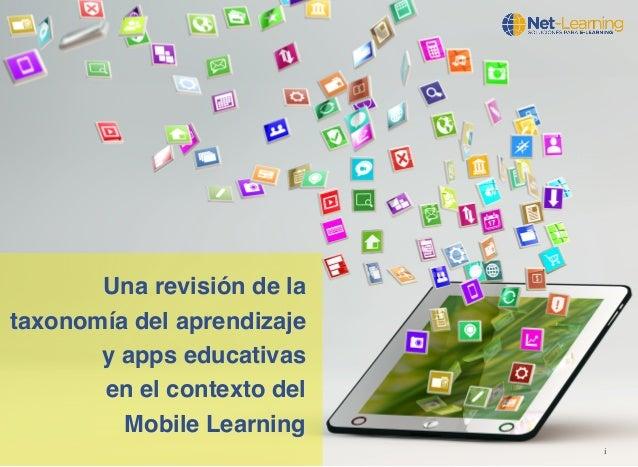 i  Una revisión de la  taxonomía del aprendizaje  y apps educativas  en el contexto del  Mobile Learning