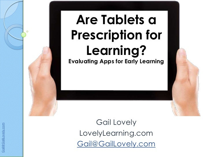 Are Tablets a                      Prescription for                        Learning?                      Evaluating Apps ...