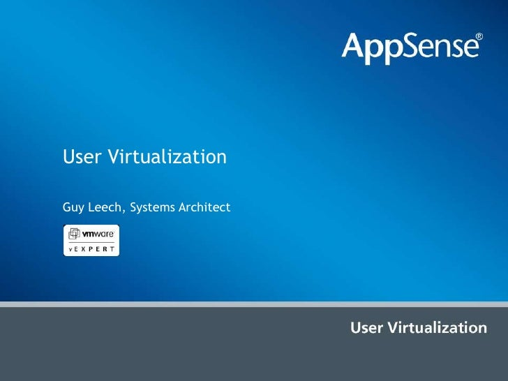 User Virtualization<br />Guy Leech, Systems Architect<br />