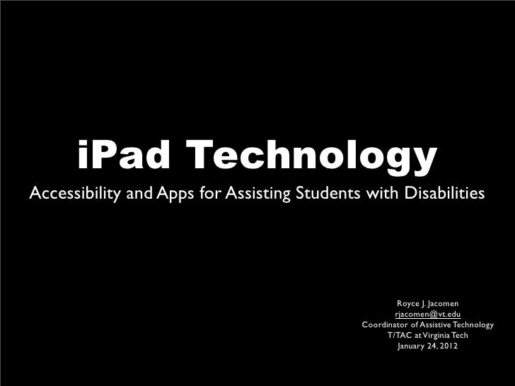 iPad TechnologyAccessibility and Apps for Assisting Students with Disabilities                                            ...