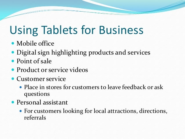 Smartphone and Tablet Apps as Business Tools Slide 2
