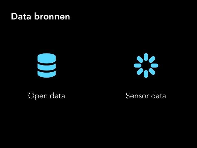 Data bronnen Open data Sensor data
