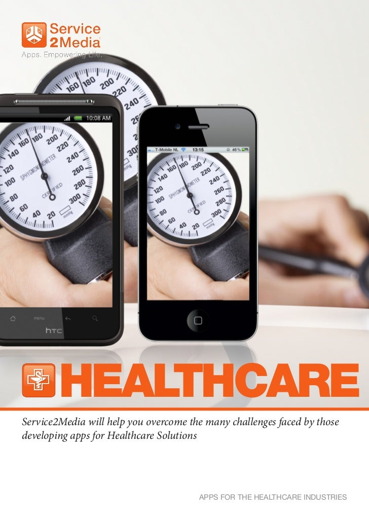 HEALTHCAREService2Media will help you overcome the many challenges faced by thosedeveloping apps for Healthcare Solutions ...