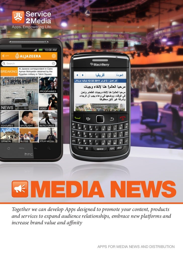 MEDIA NEWSTogether we can develop Apps designed to promote your content, productsand services to expand audience relations...