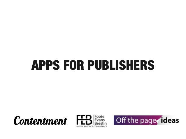 APPS FOR PUBLISHERS
