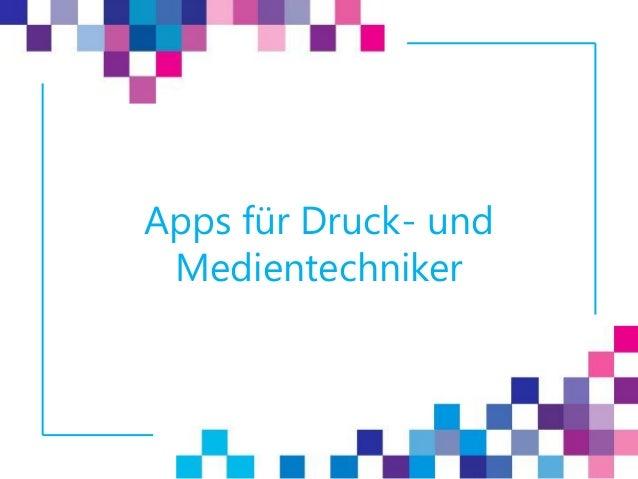 Apps für Druck- und Medientechniker