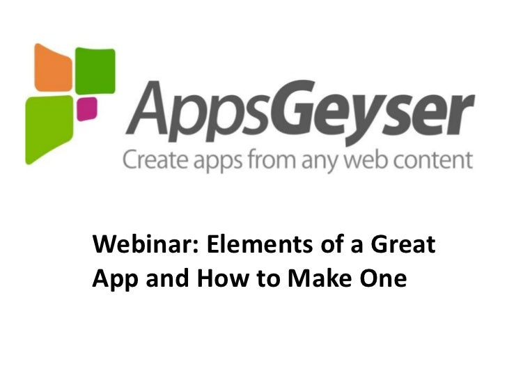 Webinar: Elements of a Great App and How to Make One<br />