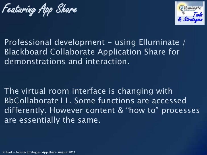 Professional development - using Elluminate / Blackboard Collaborate Application Share for demonstrations and interaction....