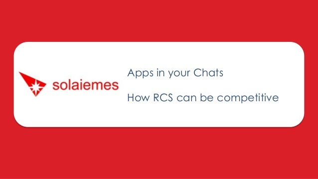 Apps in your Chats How RCS can be competitive