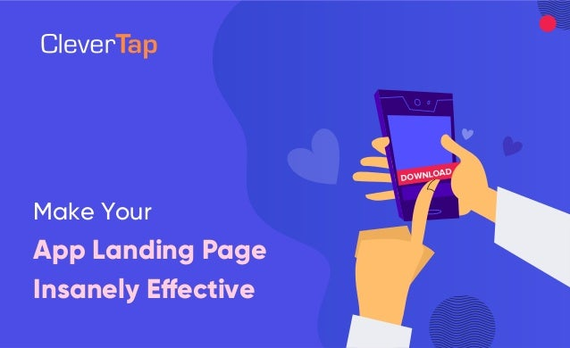 Make Your App Landing Page Insanely Effective DOWNLOAD