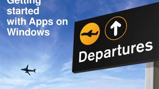 Gettingstartedwith Apps onWindows