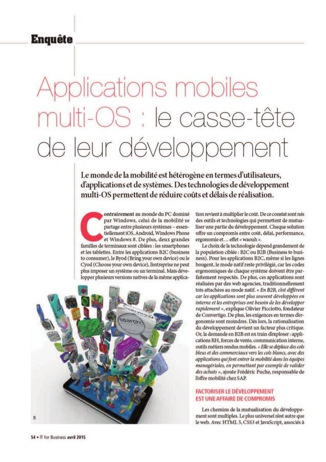 Applications mobiles multi-OS :  le oasse-tete de Ieur developpemeht  Le monde de la mobilité est hétérogéne en termes d'u...