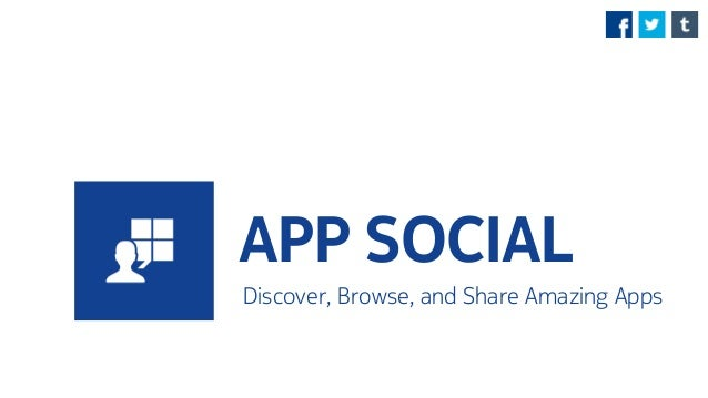APP SOCIAL Discover, Browse, and Share Amazing Apps