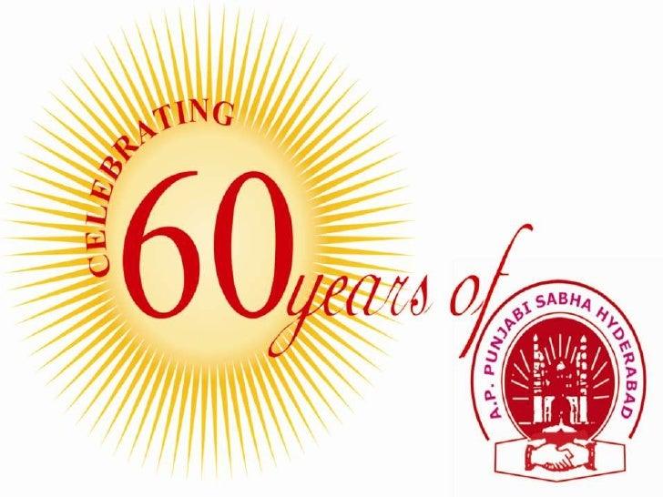 INTRODUCTIONIn the year 1953 at the officers of THE MILAP, theANDHRA PRADESH PUNJABI SABHA wasformed. A few Punjabi famili...
