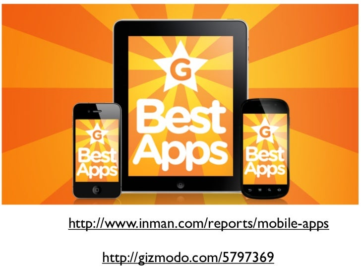 http://www.inman.com/reports/mobile-apps     http://gizmodo.com/5797369