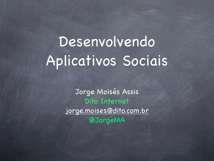 Desenvolvendo Aplicativos Sociais
