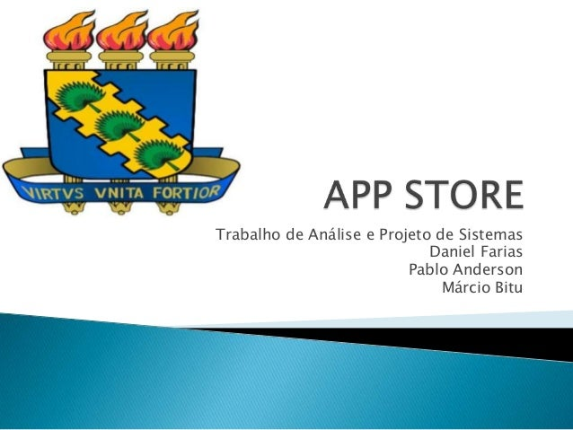 Trabalho de Análise e Projeto de Sistemas Daniel Farias Pablo Anderson Márcio Bitu