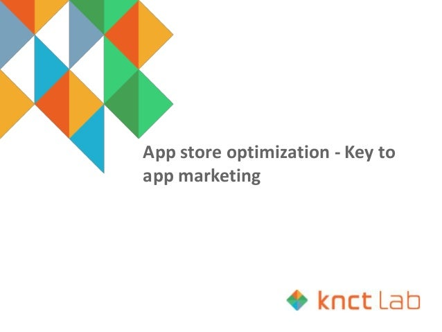 App store optimization - Key to app marketing