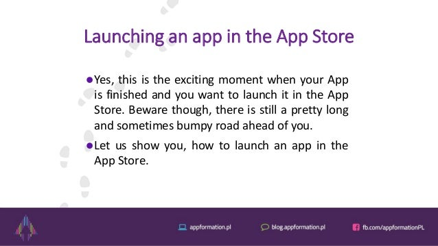 Launching an app in the App Store Yes, this is the exciting moment when your App is finished and you want to launch it in...