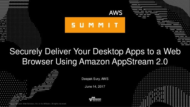 Securely Deliver Your Desktop Apps to a Web Browser using Amazon AppS…