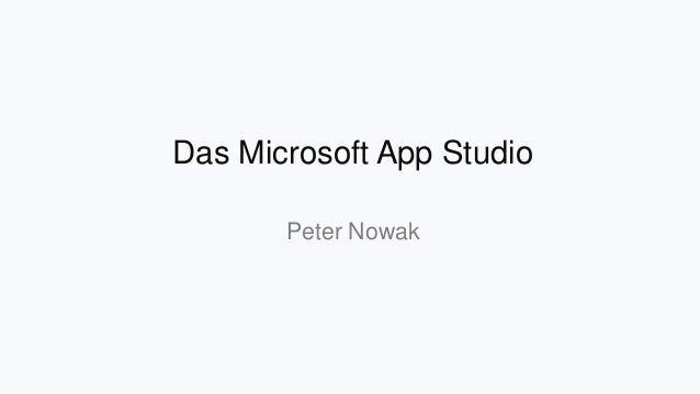Das Microsoft App Studio Peter Nowak