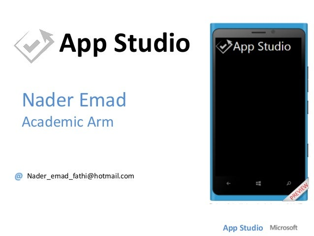 App Studio Nader Emad Academic Arm  Nader_emad_fathi@hotmail.com  App Studio
