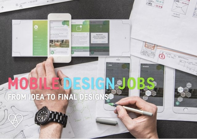 Apps with love / 2017 MOBILE DESIGN JOBS FROM IDEA TO FINAL DESIGNS
