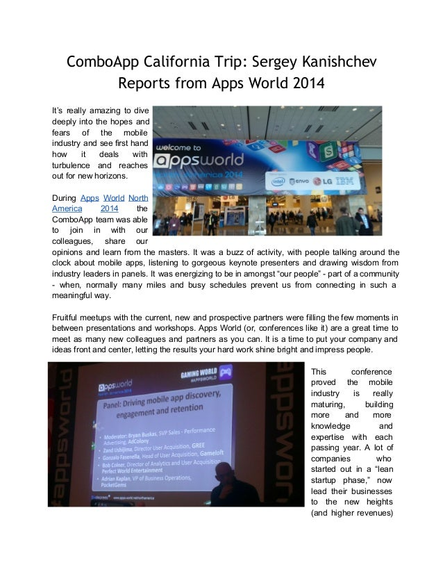 ComboApp California Trip: Sergey Kanishchev Reports from Apps World 2014 It's really amazing to dive deeply into the...