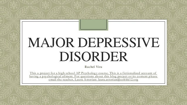 showing signs of major depressive disorder essay Major depressive disorder is a mental disease characterized by low mood, which is accompanied by low self-esteem sometimes an individual can lose interest especially on enjoyable activities this is a complex disease, which interferes with the daily living activities of an individual and his or her normal functioning.