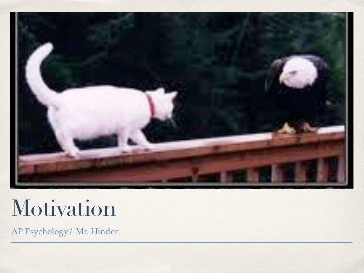 MotivationAP Psychology/ Mr. Hinder