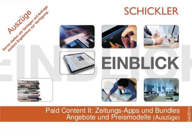 Hamburg, April 2014 Paid Content II: Zeitungs-Apps und Bundles Angebote und Preismodelle (Auszüge) 04/2014