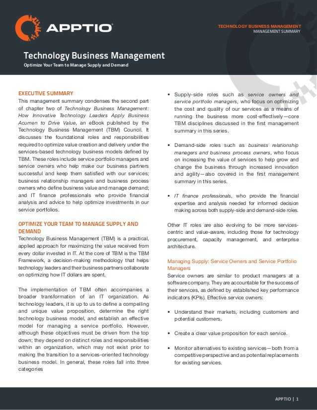 Technology Business Management TECHNOLOGY BUSINESS MANAGEMENT EXECUTIVE SUMMARY This management summary condenses the seco...
