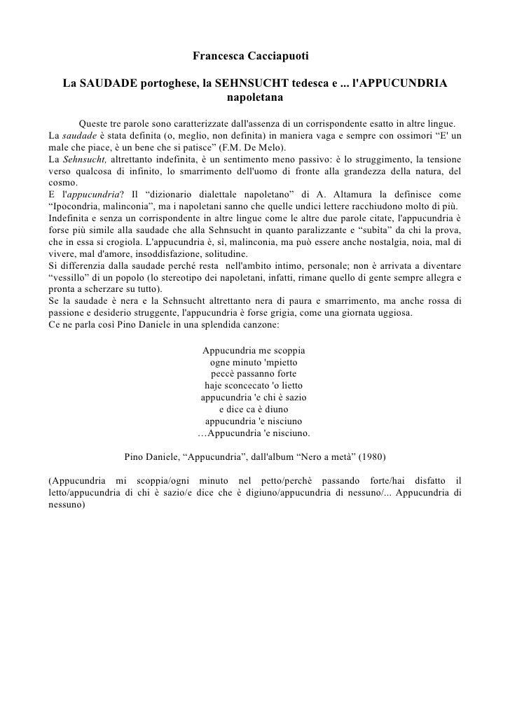 Francesca Cacciapuoti     La SAUDADE portoghese, la SEHNSUCHT tedesca e ... l'APPUCUNDRIA                                n...